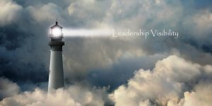 why leadership visibility is important